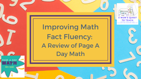 text: Improving Math Fact Fluency: A Review of Page A Day Math; logo of Page A Day Math & A Mom's Quest to Teach