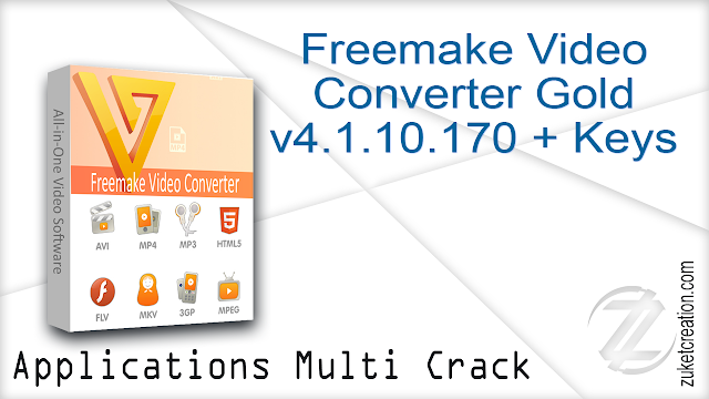 Freemake Video Converter Gold v4.1.10.170 + Keys