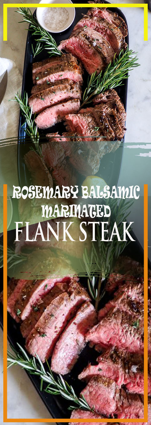 ROSEMARY BALSAMIC MARINATED FLANK STEAK RECIPE