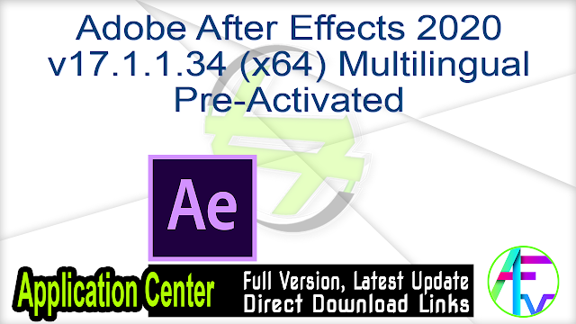 Adobe After Effects 2020 v17.1.1.34 (x64) Multilingual Pre-Activated