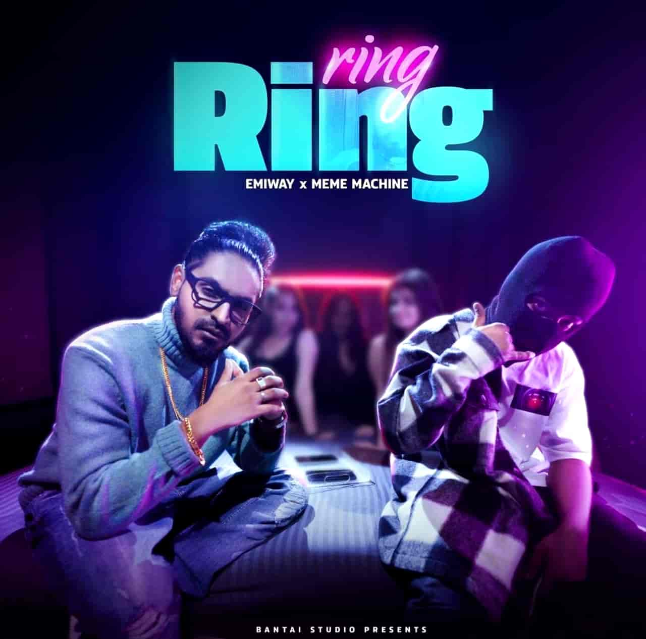 Ring Ring Rap Song Image Features Emiway Bantai and Meme Machine