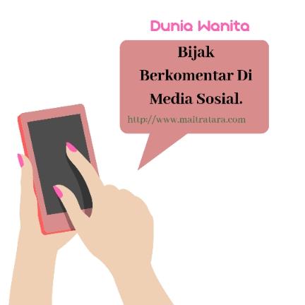 Bijak Berkomentar Di Media Sosial.