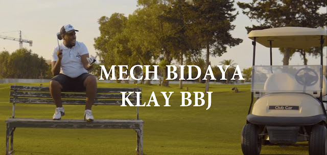 Klay - Mech Bidaya | موش بيديّا (Clip Officiel)