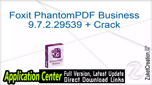 Foxit PhantomPDF Business 9.4.1.16828 + Crack
