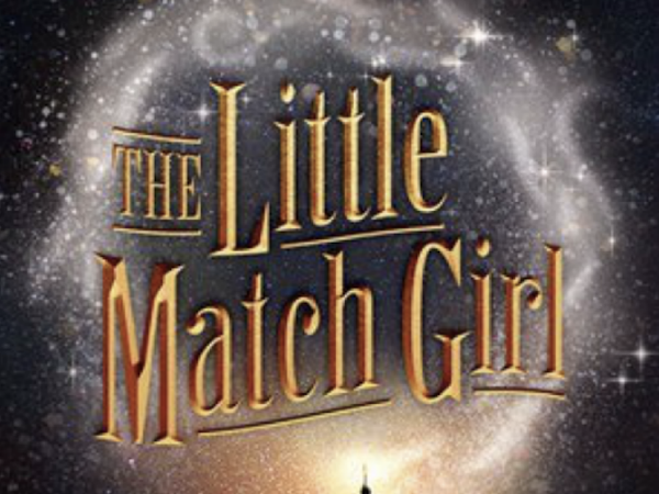 Things To Do NYC Edition - The Little Match Girl Off Broadway