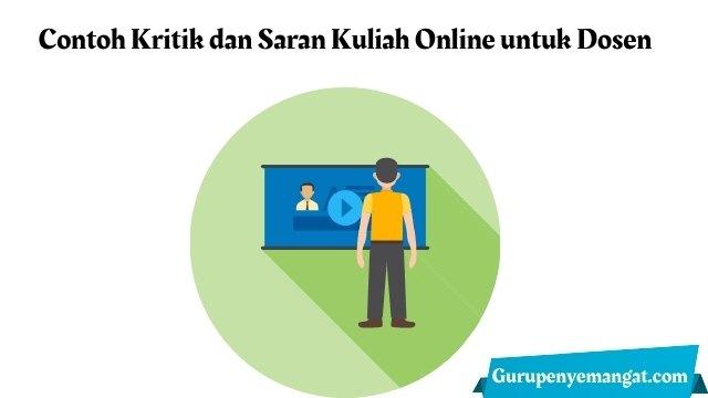 Contoh Kritik dan Saran Kuliah Online untuk Dosen