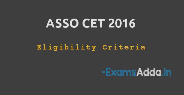 ASSO CET 2016 Eligibility Criteria