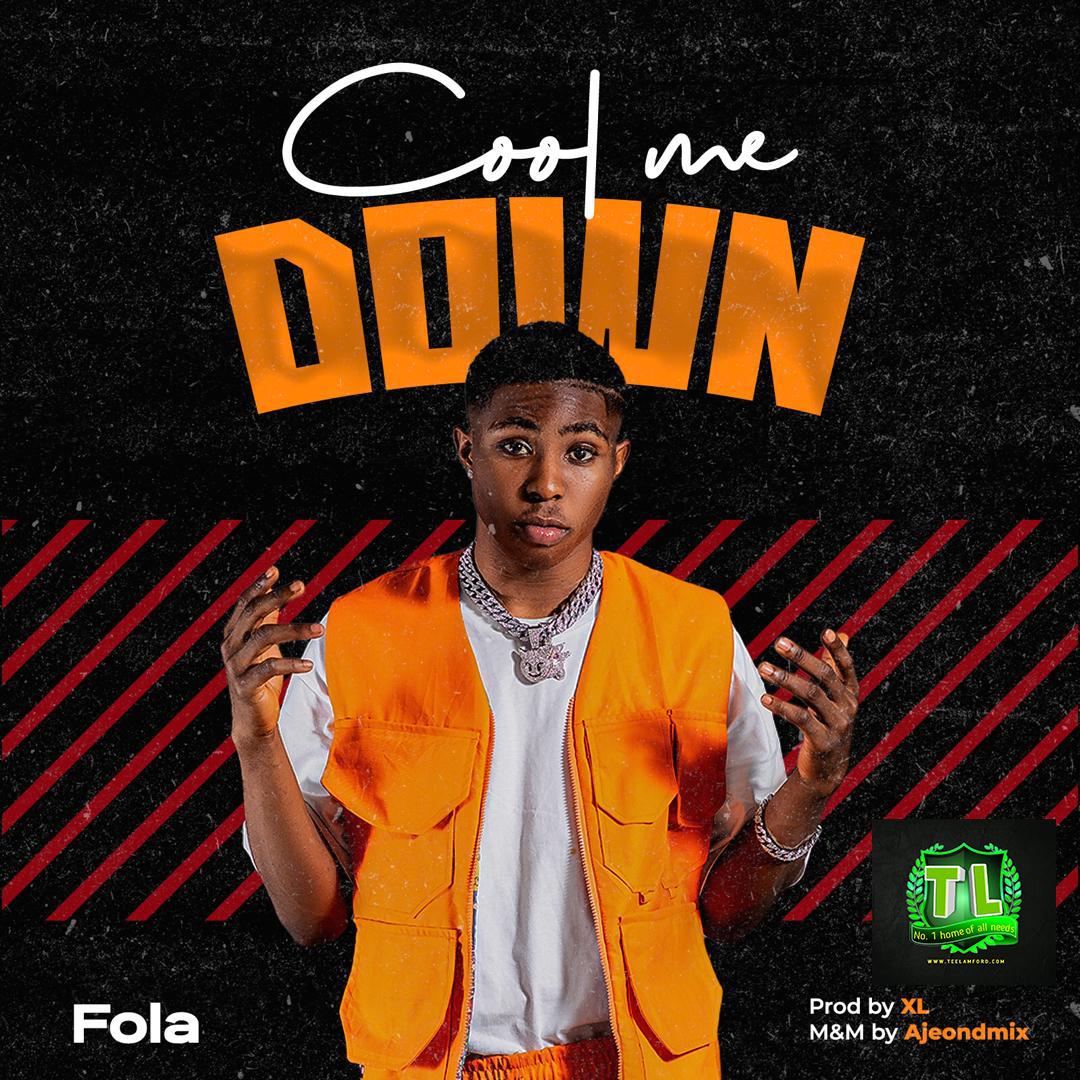 Fola-Cool-Me-Down-mp3-download-Teelamford