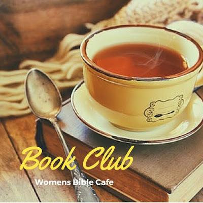 http://www.womensbiblecafe.com/2016/12/womens-bible-cafe-book-club-january-2017/