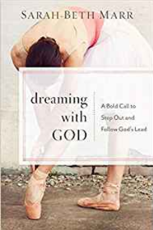 Dreaming_with_God_Sarah_Beth_Marr_Review