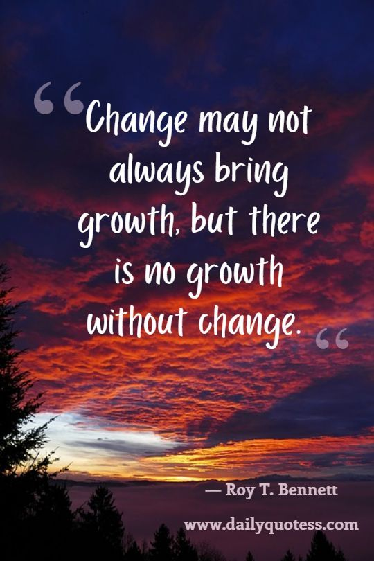 250+ Most Inspirational Quotes about Change and Growth (2019 ...
