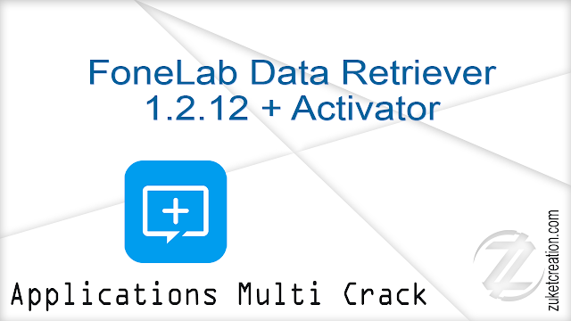 FoneLab Data Retriever 1.2.12 + Activator