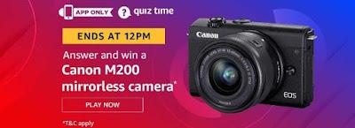 Today, 5th May Amazon Quiz Answers - Win Canon M200 Mirrorless Camera