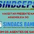 ATENÇÃO: Primeira assembleia conjunta com o SINDACS e SINDSEPS. E orientações sobre a Greve Geral