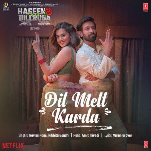 Dil Melt Karda Lyrics - Navraj Hans and Nikhita Gandhi