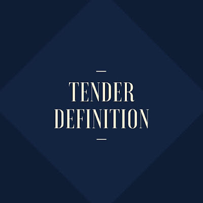 Tender Definition
