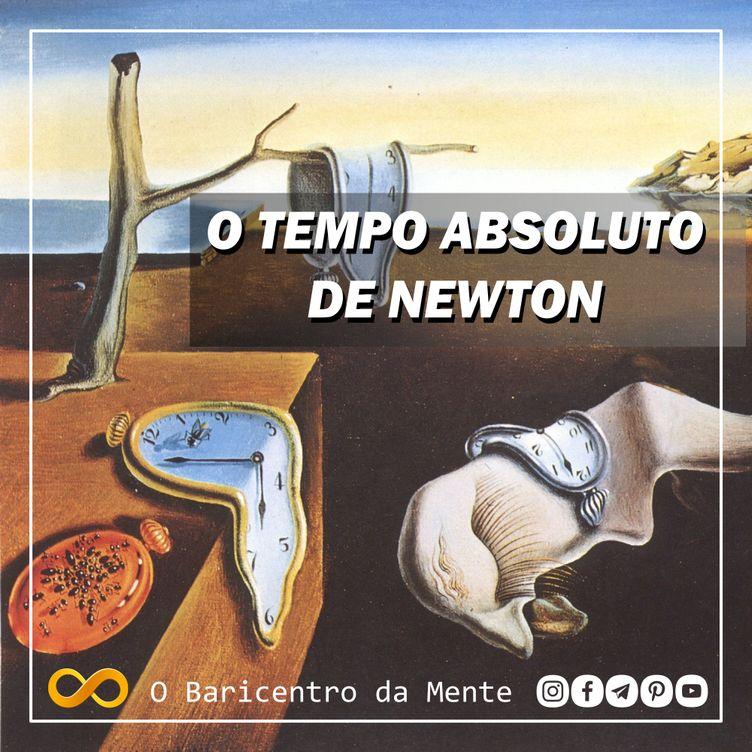 O tempo absoluto de Isaac Newton