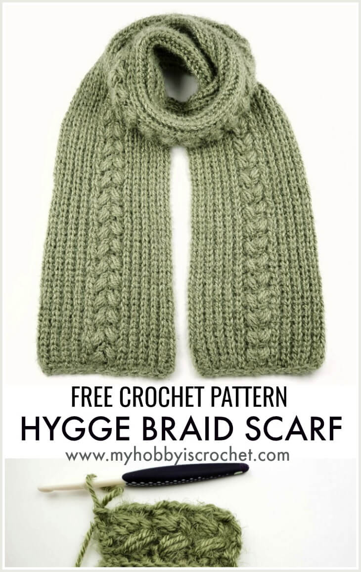Hygge Braid Scarf - Free Crochet Pattern