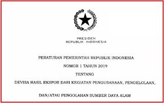 Tentang Devisa Hasil Ekspor dari Kegiatan Pengusahaan TERLENGKAP PERATURAN PEMERINTAH (PP) NOMOR 1 TAHUN 2019