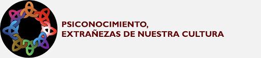 PSICONOCIMIENTO, EXTRAÑEZAS DE NUESTRA CULTURA