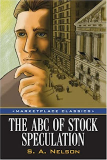 The ABC of Stock Speculation (1903) by S.A. Nelson