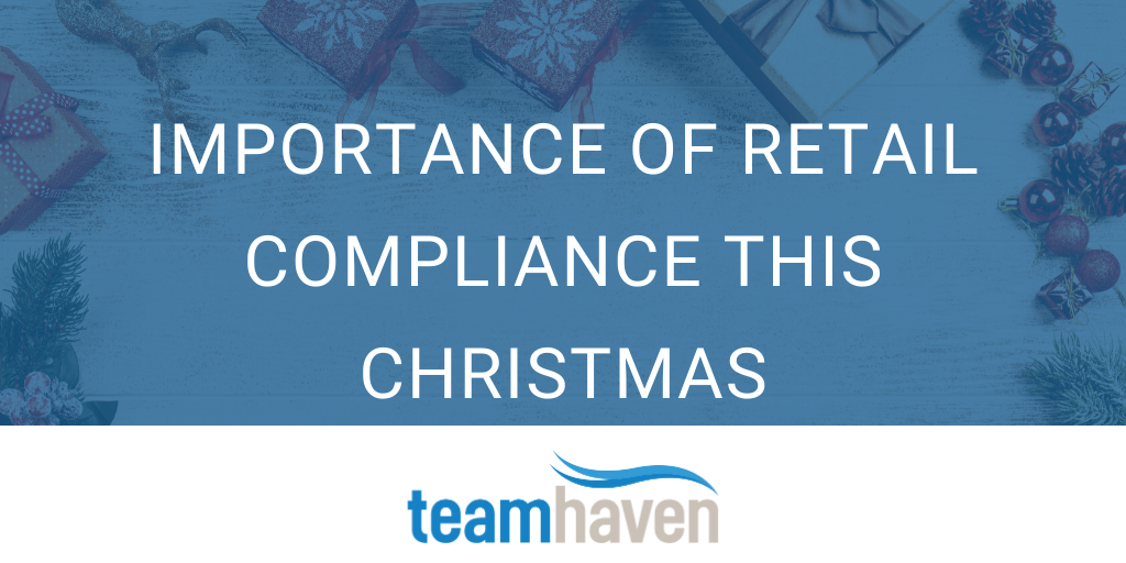 Importance of Retail Compliance this Christmas