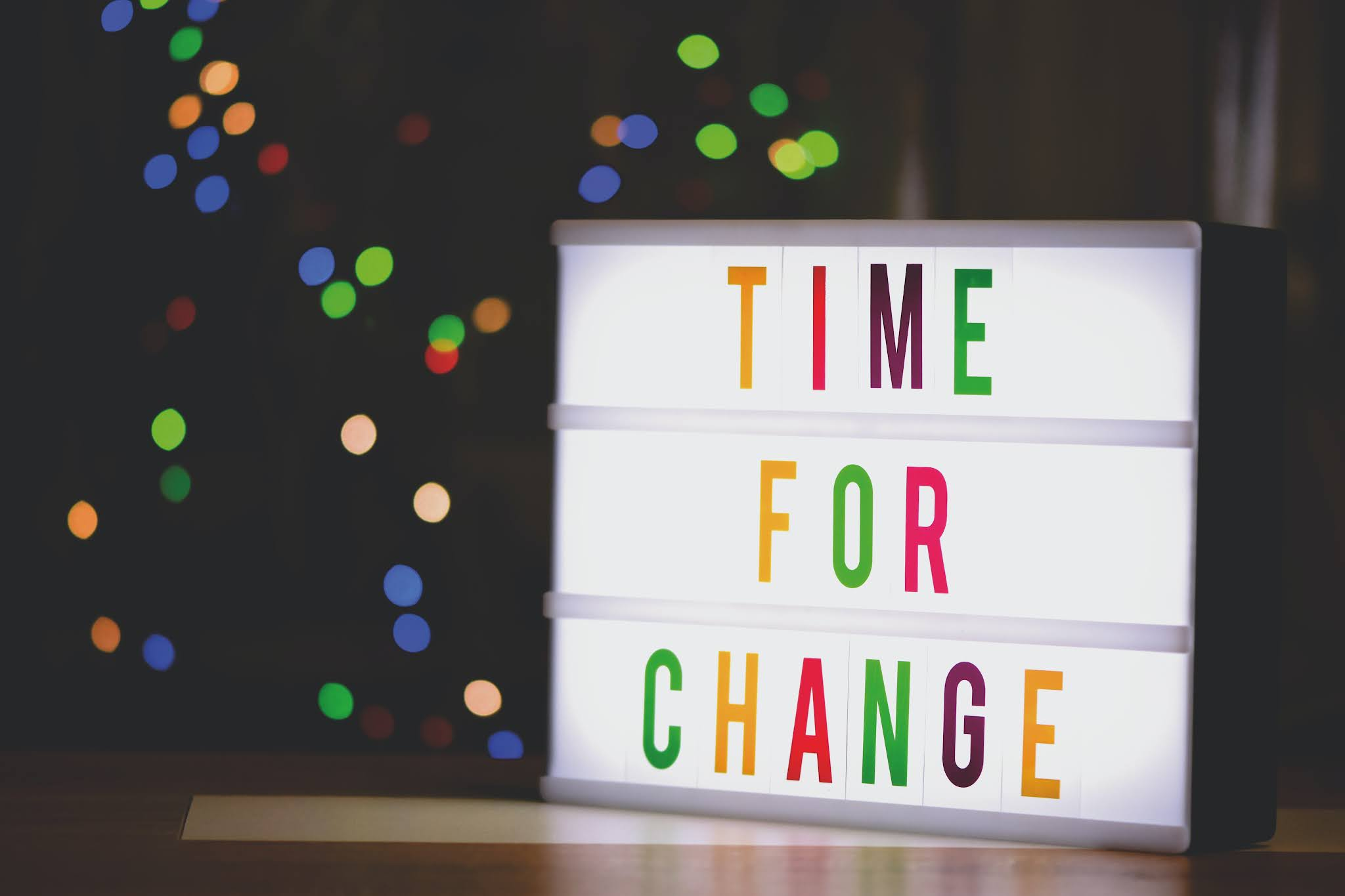 light box with phrase 'time for change'