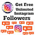 Get Free Unlimited Instagram Followers Instantly! - Bigloottricks