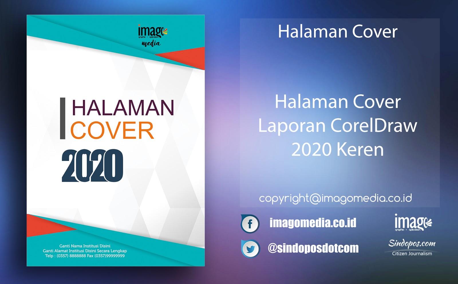 Halaman Cover Laporan Kegiatan Coreldraw 2020 Keren Imago Media Home Of Creativity