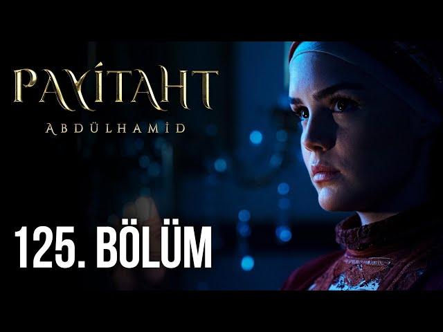 Sultan Abdul Hamid Episode 125 English & Urdu Subtitled