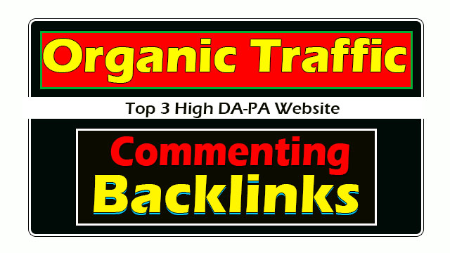 Organic Traffic For Commenting Backlinks