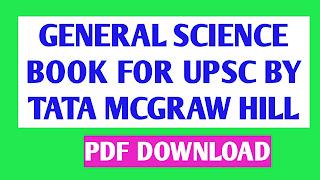 UPSC FREE STUDY MATERIAL TATA MACGRAW HILL GENERAL SCIENCE PDF BOOK