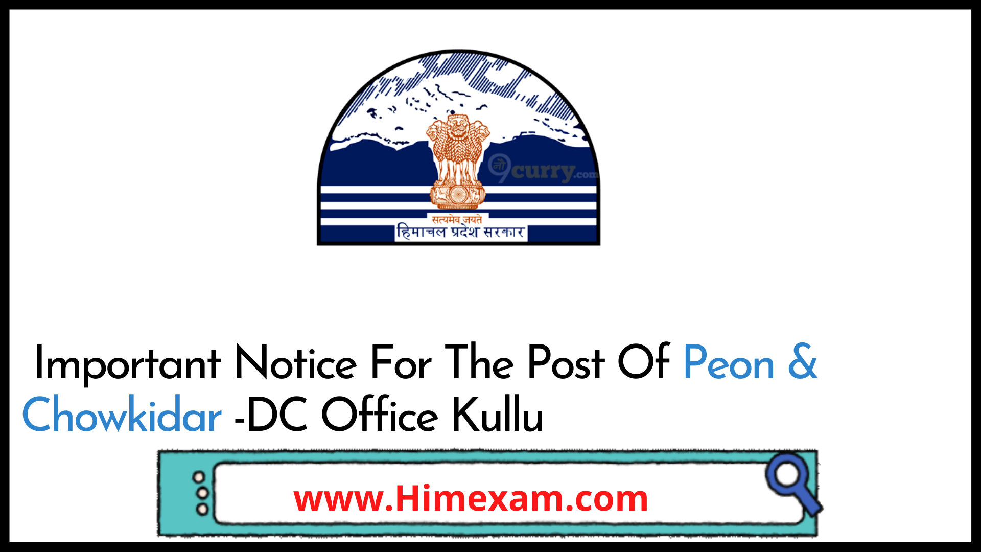 Important Notice For The Post Of Peon & Chowkidar -DC Office Kullu