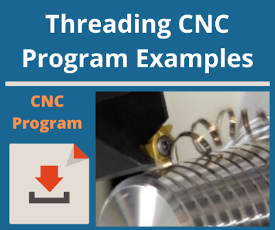 Threading CNC Program Examples