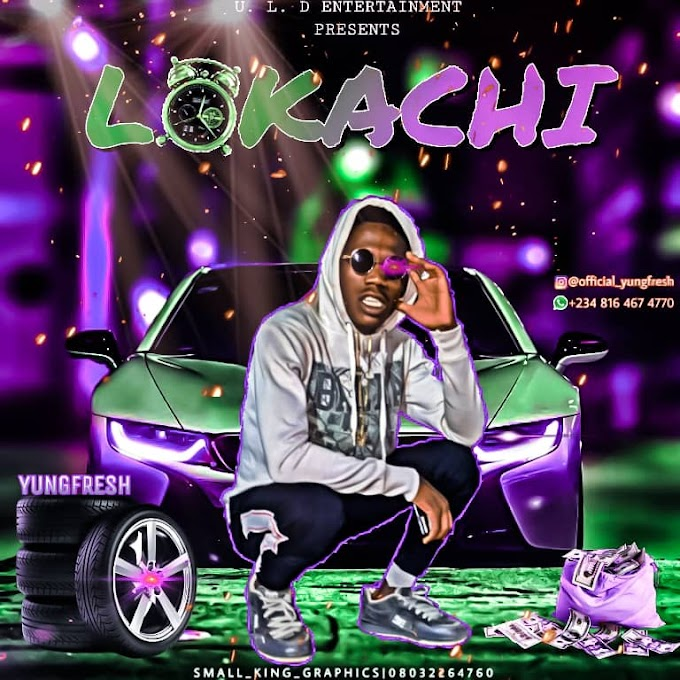 Lokaci Music | BY YungFresh