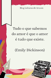 FRASES INSPIRADORAS #2 - Emily Dickinson