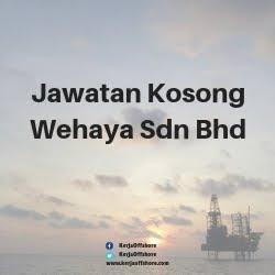 Jawatan Kerja osong Wehaya Sdn Bhd