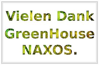 Thank you GreenHouse NAXOS.