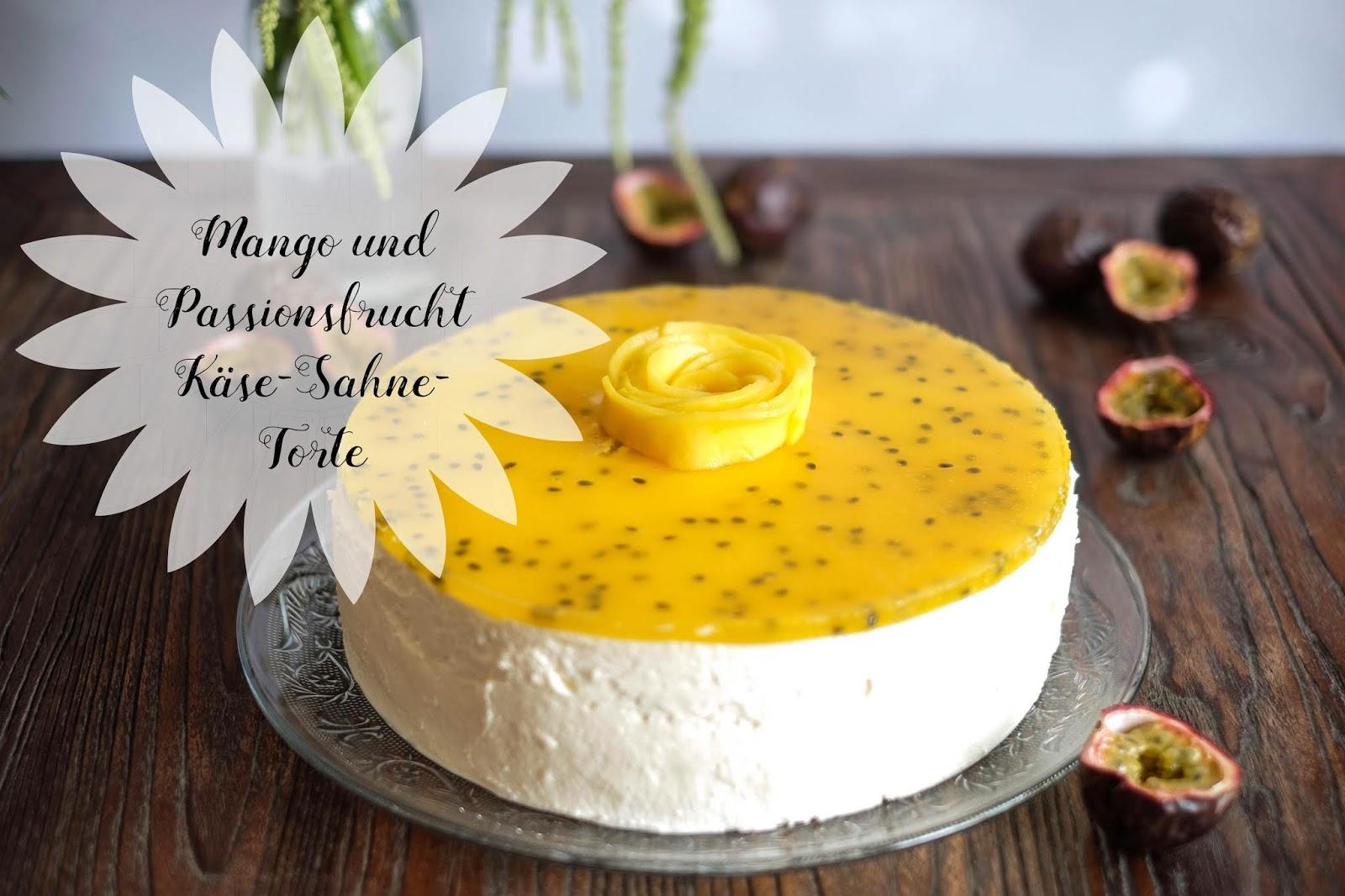 Mango Und Passionsfrucht Kase Sahne Torte Marion S Kaffeeklatsch