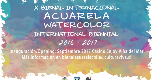 Convocan a participar en X Bienal Internacional de Acuarela de Viña del Mar/ 10th International Watercolor Biennial 2016 – 2017.