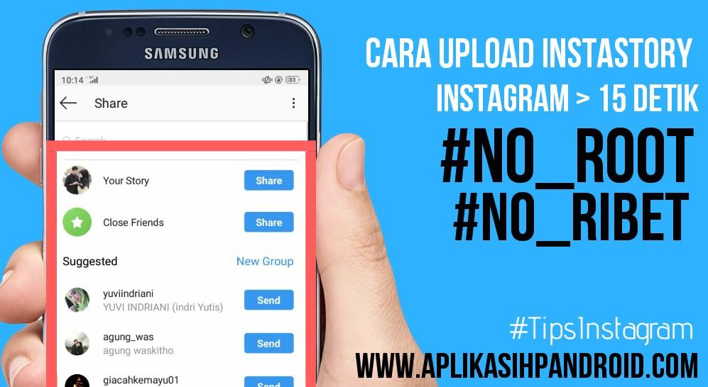 Cara Paling Gampang Upload Video di Instagram Story Lebih dari 15 Detik 4
