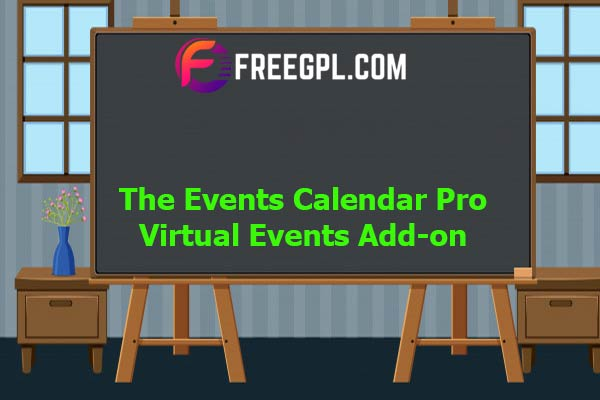 The Events Calendar Pro Virtual Events Add-on Nulled Download Free