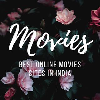 Best online movies sites in India
