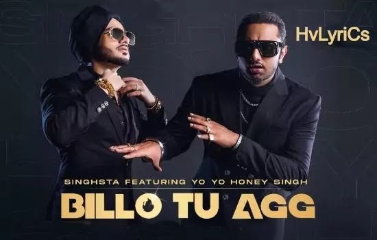 billo tu agg lyrics, billo tu agg lyrics in english, billo tu agg lyrics in punjabi, billo tu agg lyrics in Hindi,