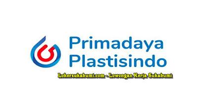 Lowongan Kerja PT Primadaya Plastisindo Sukabumi Terbaru