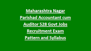 Maharashtra Nagar Parishad Accountant cum Auditor 528 Govt Jobs Recruitment Notification Exam Pattern and Syllabus