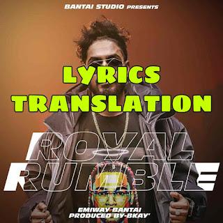 Royal Rumble Lyrics in English | With Translation | – Emiway