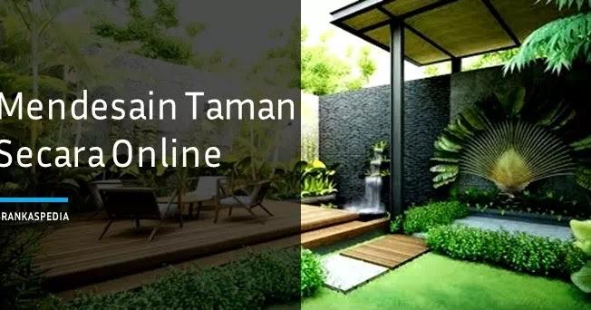 Cara Mendesain Taman Secara Online Gratis   Brankaspedia - Blog Ulasan  Teknologi