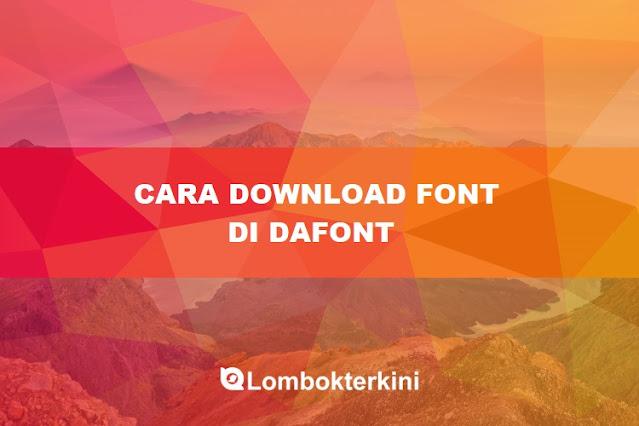 Cara Download Font Di Dafont