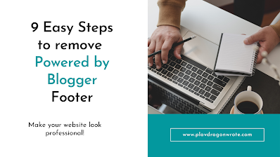 9 easy steps to remove powered by blogger footer